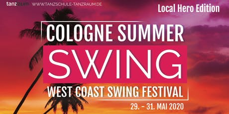 Cologne Summer Swing - Local Hero Edition + TAF Westdeutsche Meisterschaft Tickets