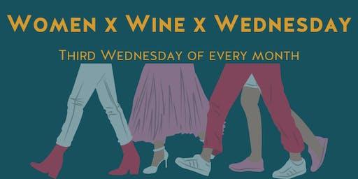 Women x Wine x Wednesday