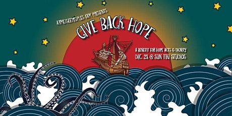 SeepeopleS presents GIVE BACK HOPE (For Hope Acts, Dignity) tickets