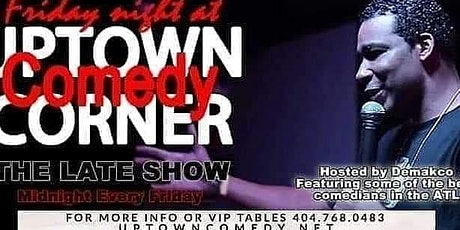 Friday Night LATE SHOW at Uptown tickets