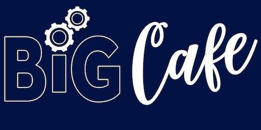 BIG Cafe November 2019