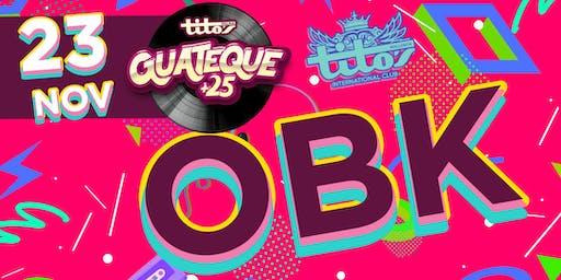 Guateque +25 OBK