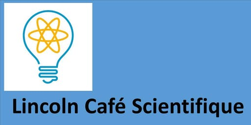 Climate Action and Science - Lincoln Cafe Scientifique