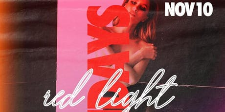 RED LIGHT Sundays Inside Juliet Each & Every Sunday  tickets