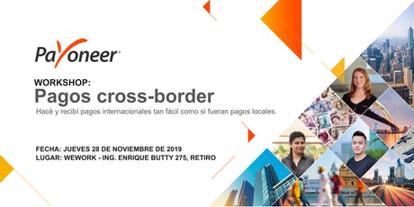 Workshop Payoneer: Pagos cross-border entradas