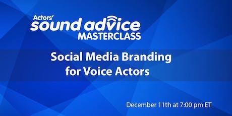 Social Media Branding for Voice Actors tickets