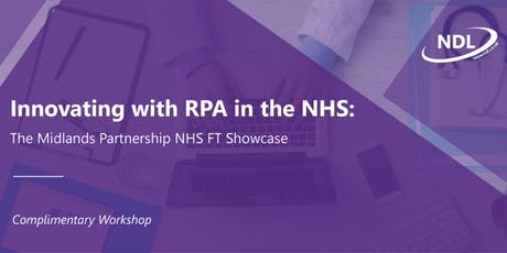 Innovating with RPA in the NHS: The Midlands Partnership NHS FT Showcase  tickets