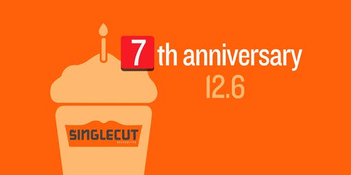 SingleCut Beersmiths 7th Anniversary Party @ Side Stage