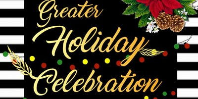 GREATER HOLIDAY CELEBRATION