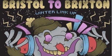 ASBO DISCO PRESENTS BRISTOL TO BRIXTON WINTER LINKUP tickets