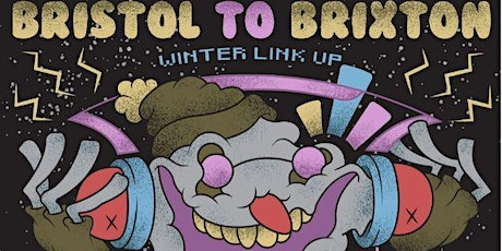 ASBO DISCO PRESENTS BRISTOL TO BRIXTON WINTER LINKUP tickets