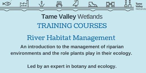 River and Wetland Habitat Management