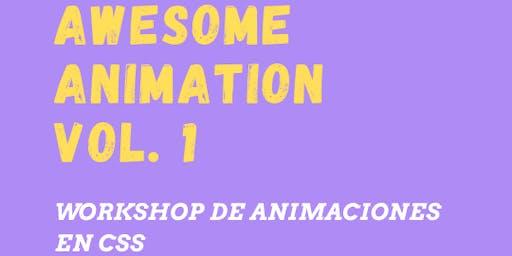 Awesome Animation Vol. 1: Workshop de Animaciones en CSS