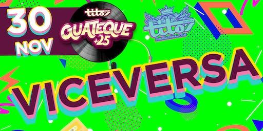 Guateque +25 Viceversa
