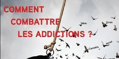 Conférence - Comment Combattre les Addictions,  par le Pr  Amine Benyamina