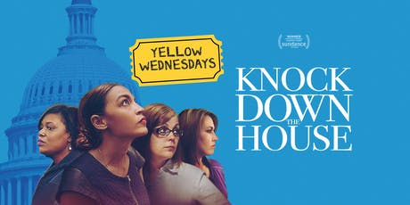 Yellow Wednesdays: Knock Down The House tickets