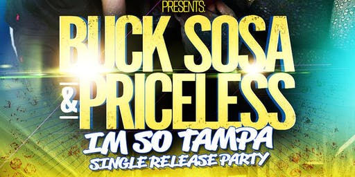 Buck Sosa & Priceless IM SO TAMPA Single Release Party At Whiskey North
