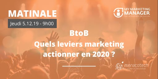 BtoB : Quels leviers marketing actionner en 2020 ?