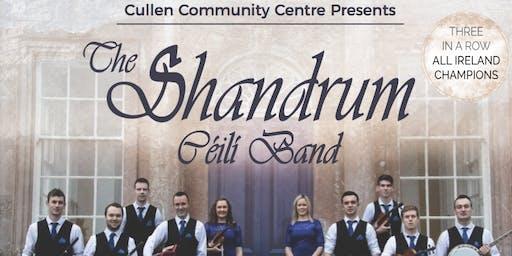 Cullen Community Centre Presents The Shandrum Céilí Band