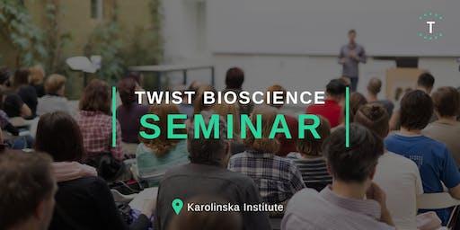 Twist Seminar at Karolinska Institute