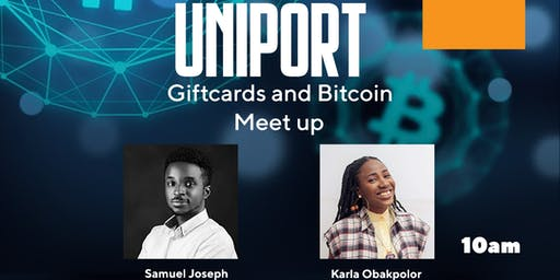 Uniport Meet-up and Gift card Meet-Up.