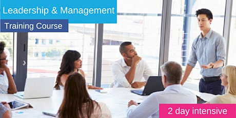 2 day Leadership & Management Intensive Training Course - Manchester tickets