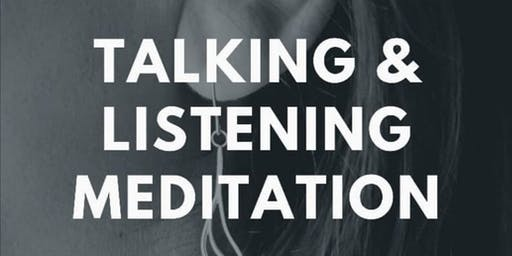 Meditation: Mindful Speaking and Listening