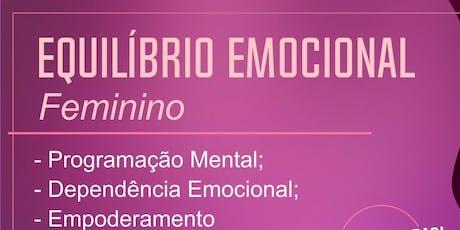 EQUILÍBRIO EMOCIONAL FEMININO ingressos