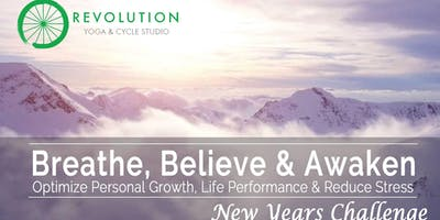 Breathe, Believe & Awaken - Optimize Your Life in 2020
