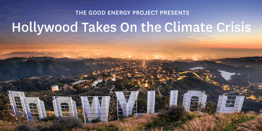 Hollywood Takes on the Climate Crisis