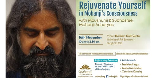 Rejuvenate Yourself in Mohanji's Consciousness