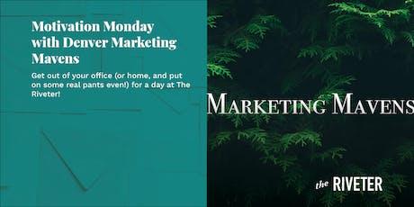 Motivation Monday with Denver Marketing Mavens tickets