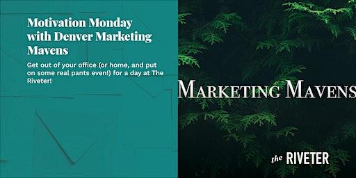 Motivation Monday with Denver Marketing Mavens