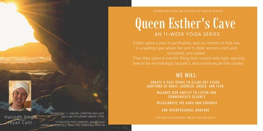 Kundalini Yoga Class Series - Queen Esther's Cave