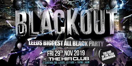 BLACKOUT - Leeds Biggest All Black Party tickets
