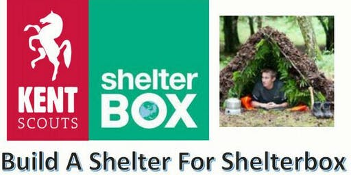 Kent Scouts Shelterbox Awareness Session - EAST KENT - 16 MAR 2020