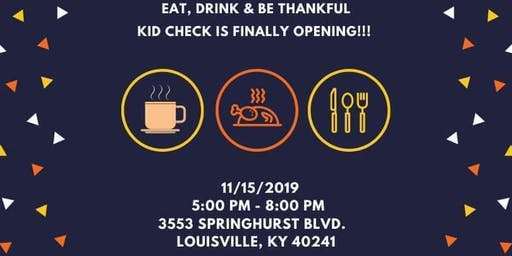 Kid Check Grand Opening Feast!