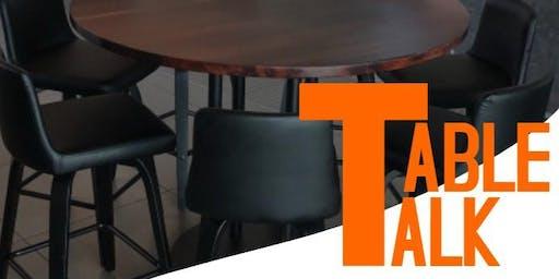Table Talk!