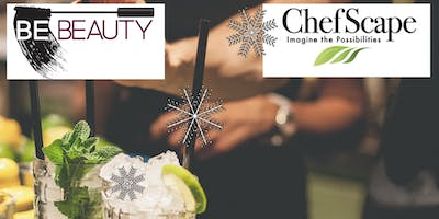 ChefScape and Be Beauty Mixology and Makeup Event