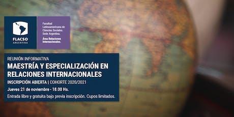 Reunión informativa Maestría en Relaciones Internacionales entradas