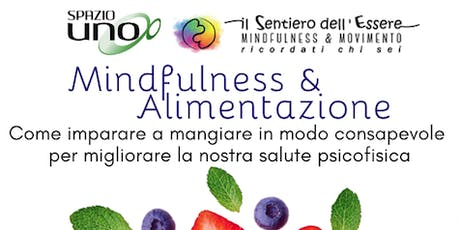 Mindfulness e Alimentazione | Laboratorio + Brunch biglietti
