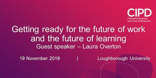Getting ready for the future of work & the future of learning