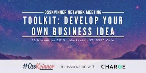 OssKvinner Network Meeting - Develop your own business idea
