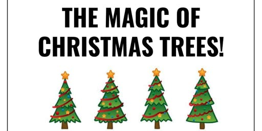 Children's event: The Magic Of Christmas Trees!