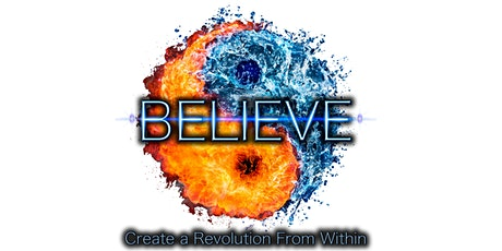 Believe - Create a Revolution from Within tickets