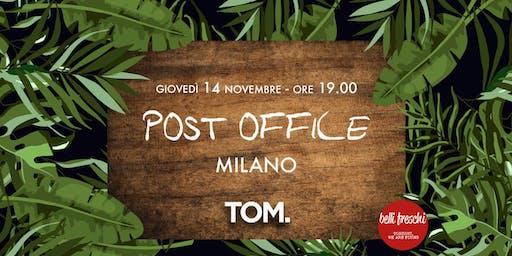 Post Office @ TOM | 14 novembre 2019