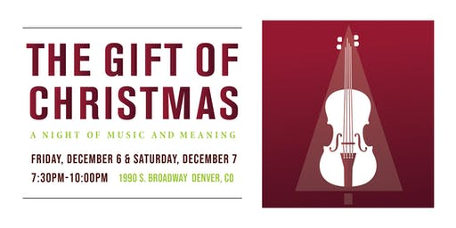 The Gift Of Christmas: A Night of Music and Meaning