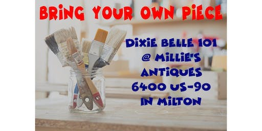 BYOP (Bring your own piece) Dixie Belle painting 101