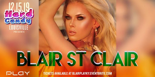 Hard Candy Louisville with Blair St Clair