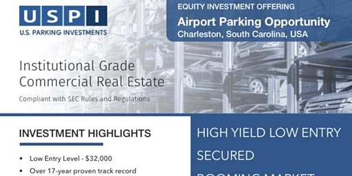 Real Estate Investing - Charleston International Airport Parking - Guaranteed Yield + Buyback Guarantee - Charleston